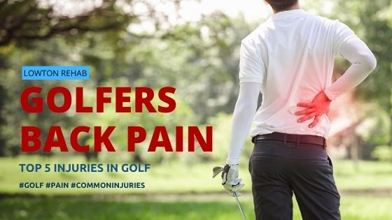 Golfers Back Pain & common golfing injuries